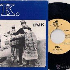 Discos de vinilo: INK - UNA VIDA MEJOR/LOS OTROS PIES - SINGLE - 1991 ES-3 RECORDS + REGALO ENTRADA. Lote 43211450