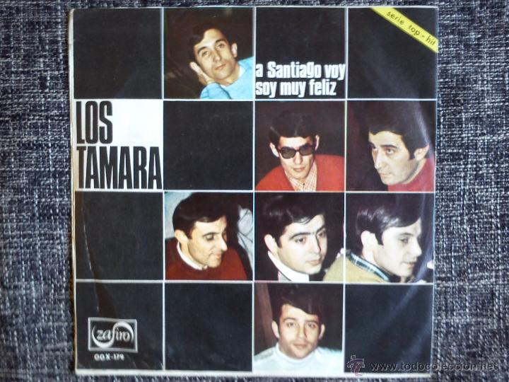 Discos de vinilo: LOS TAMARA. A SANTIAGO VOY. SINGLE ZAFIRO OOX-179. ESPAÑA 1967. SOY MUY FELIZ. GALICIA. - Foto 2 - 43220888