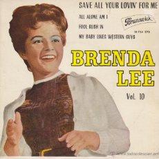 Discos de vinilo: BRENDA LEE - SAVE ALL YOUR LOVIN' FOR ME + 3 - EP SPAIN 1963 EX / VG. Lote 43222259