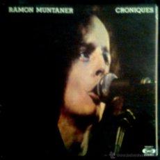 Discos de vinilo: RAMON MUNTANER - CRONIQUES - SPAIN LP MOVIEPLAY 1977 - COMO NUEVO DOBLE PORTADA. Lote 43222314