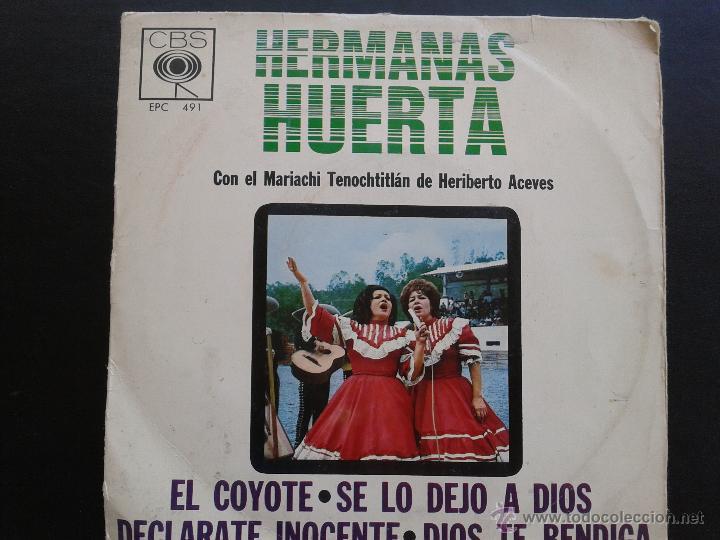 SCGE - HERMANAS HUERTA **EL COYOTE + 3 MÁS** 1965 CBS MEXICO** RAREZA. (Música - Discos - Singles Vinilo - Grupos y Solistas de latinoamérica)