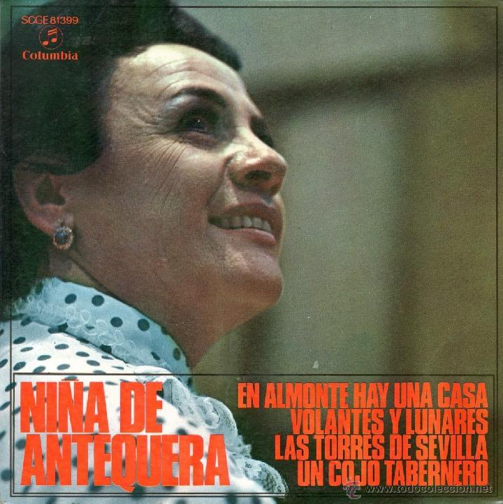NIÑA DE ANTEQUERA 1971 COLUMBIA SCGE 81.399 SEVILLANAS (Música - Discos de Vinilo - EPs - Flamenco, Canción española y Cuplé)