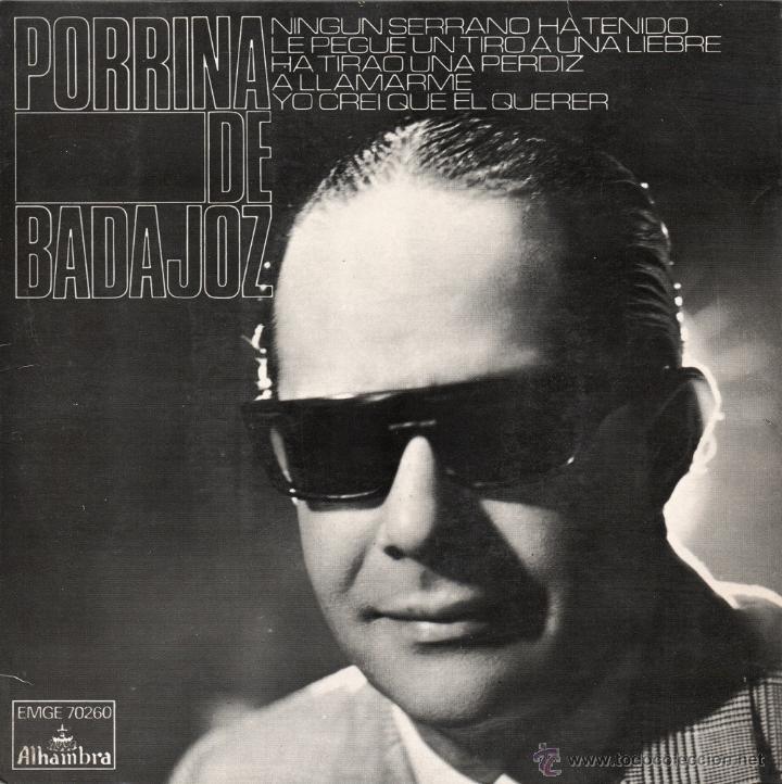 PORRINA DE BADAJOZ 1962 ALHAMBRA EMGE 70.260 (Música - Discos de Vinilo - EPs - Flamenco, Canción española y Cuplé)