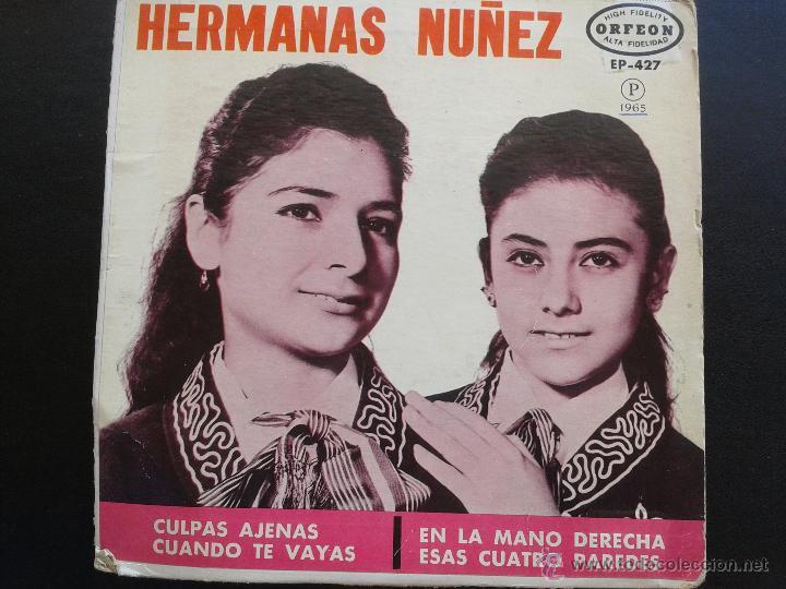 EP- HERMANAS NUÑEZ **CULPAS AJENAS + 3 ** 1965 ORFEON MEXICO** RAREZA. (Música - Discos de Vinilo - EPs - Grupos y Solistas de latinoamérica)