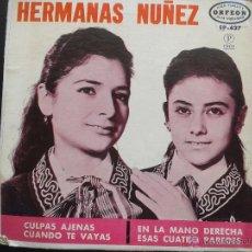 Discos de vinilo: EP- HERMANAS NUÑEZ **CULPAS AJENAS + 3 ** 1965 ORFEON MEXICO** RAREZA.. Lote 43229522