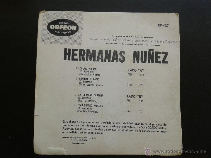 Discos de vinilo: EP- HERMANAS NUÑEZ **CULPAS AJENAS + 3 ** 1965 ORFEON MEXICO** RAREZA. - Foto 2 - 43229522