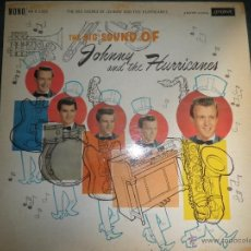 Discos de vinilo: JOHNNY AND THE HURRICANES - THE BIG SOUND OF - ORIGINAL INGLES - LONDON RECORDS 1960 MONOAURAL -. Lote 43234196
