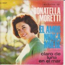 Discos de vinilo: DONATELLA MORETTI - CLARO DE LUNA EN EL MAR - EL AMOR NUNCA MUERE - SG SPAIN 1966 EX / EX. Lote 88092847