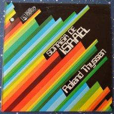 Discos de vinilo: ROLAND THYSSEN - SONRISA DE ISRAEL - DIRESA 1973. Lote 43242815