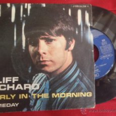 Discos de vinilo: CLIFF RICHARD EARLY IN THE MORNING , SOMEDAY.. Lote 43252092