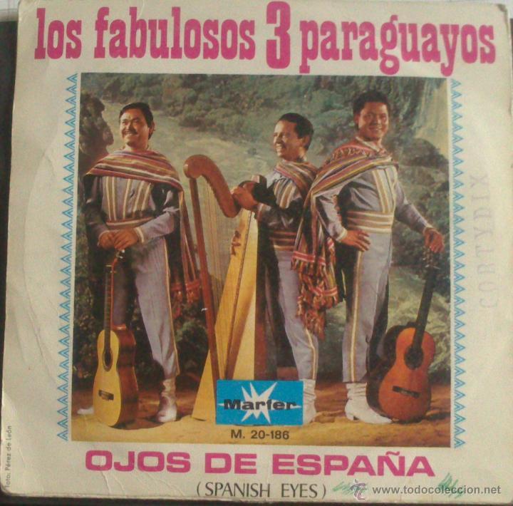 LOS FABULOSOS TRES PARAGUAYOS, OJOS DE ESPAÑA (SPANISH EYES) Y VIVA TENERIFE (MARFER) (Música - Discos - Singles Vinilo - Grupos y Solistas de latinoamérica)