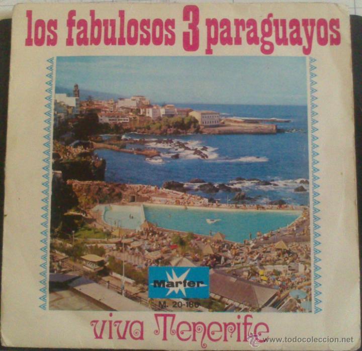 Discos de vinilo: LOS FABULOSOS TRES PARAGUAYOS, OJOS DE ESPAÑA (SPANISH EYES) Y VIVA TENERIFE (MARFER) - Foto 2 - 43257283