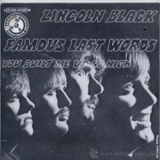 Discos de vinilo: LINCOLN BLACK / FAMOUS LAST WORDS / YOU BUILT ME UP SO HIGH (SINGLE FRANCES). Lote 43262252