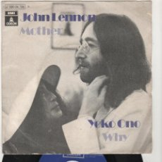 Discos de vinilo: SINGLE VINILO -JOHN LENNON ,YOKO ONO -MOTHER / WHY - ODEON. Lote 43262876