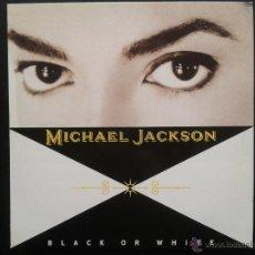 Discos de vinilo: EP - MICHAEL JACKSON**BLACK OR WHITE**1991 EPIC EPC 657598-6**EDITADO EN ESPAÑA. Lote 43264913