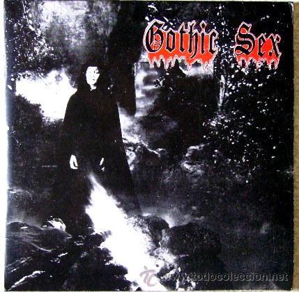 GOTHIC SEX...EL FRENESI + 2........ARAGON....NM (Música - Discos de Vinilo - EPs - Grupos Españoles de los 70 y 80)