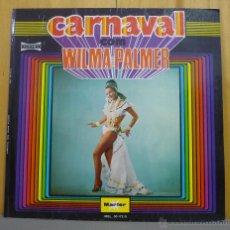 Discos de vinilo: WILMA PALMER - CARNAVAL - LP MARFER - MEL.30-172 S - ESPAÑA 1972. Lote 43270589