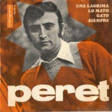 Discos de vinilo: PERET...EP-1967....UNA LAGRIMA + GATO + SIEMPRE + LO MATO. Lote 43271533