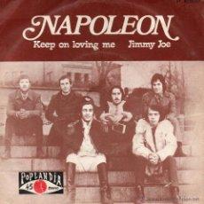Discos de vinilo: NAPOLEON, SG, KEEP ON LOVING ME + 1, AÑO 1970. Lote 43273366