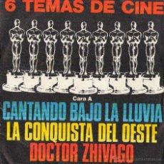 Discos de vinilo: EP 6 TEMAS DE CINE. CANTANDO BAJO LA LLUVIA - LA CONQUISTA DEL OESTE -DOCTOR ZHIVAGO + 3. Lote 43276296