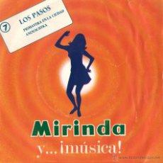 Discos de vinilo: LOS PASOS - PRIMAVERA EN LA CIUDAD, ANOUSCHTKA - SINGLE MIRINDA. Lote 43276541