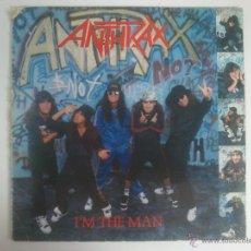 Discos de vinilo: ANTHRAX - I'M THE MAN. Lote 43280238