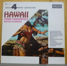 Discos de vinilo: FRANK CHACKSFIELD AND HIS ORCHESTRA - HAWAII - LP DECCA - PFS 4112 - ESPAÑA 1967. Lote 43283254