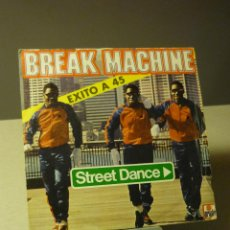 Discos de vinilo: BREAK MACHINE STREET DANCE SINGLE . Lote 43286594