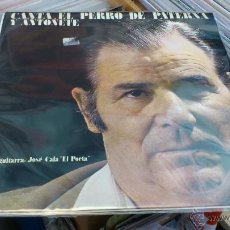 Discos de vinilo: CANTA EL PERRO DE PATERNA Y ANTOÑETE A LA GUITARRA JOSE CALA EL POETA LP DISCO DE VINILO FLAMENCO. Lote 43290196