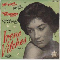 Discos de vinilo: IRENE VILCHES - MIL VECES - LARITA +2 - EP SPAIN 1958 VG++ / VG++. Lote 88118339