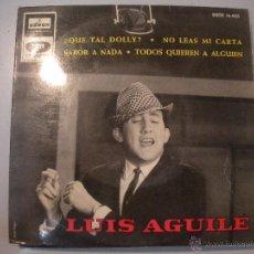 Discos de vinilo: MAGNIFICO SINGLE DE - LUIS -AGUILE -. Lote 43300855