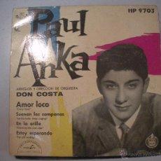 Discos de vinilo: MAGNIFICO SINGLE DE - PAUL - ANKA -. Lote 43300857