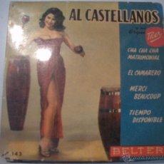 Discos de vinilo: MAGNIFICO SINGLE DE AL - CASTELLOS Y SU ORQUESTA -. Lote 43300858