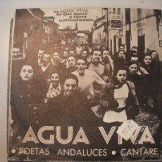 Discos de vinilo: MAGNIFICO SINGLE DE - AGUA - VIVA - POETAS ANDALUCES -. Lote 43300867