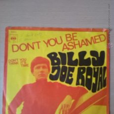 single billy joe royal. don't you be ashamed. cbs 1968 made in holland