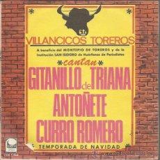 Discos de vinilo: VV.AA. - VILLANCICOS TOREROS - SINGLE CEM 1967 - GITANILLO DE TRIANA, ANTOÑETE, CURRO ROMERO. Lote 43334388