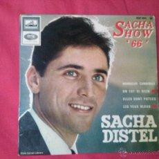 Discos de vinilo: SACHA DISTEL - MONSIEUR CANNIBALE, OM EST SI BIEN, ELLES SONT FUTEES, LES YEUX BLEUS. Lote 43335908