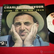 Discos de vinilo: CHARLES AZNAVOUR JE T'ATTENDS FRANCE 1963 EP. Lote 43335958