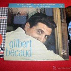 Discos de vinilo: GILBERT BECAUD JE T'ATTENDS FRANCE 1963 EP. Lote 43336292