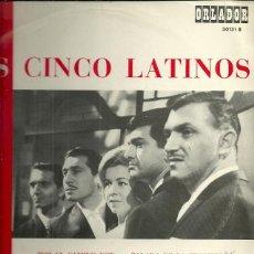 Discos de vinilo: LOS CINCO LATINOS 10¨ (25 CTMS.) DEL SELLO ORLADOR AÑO 1967. Lote 43338079