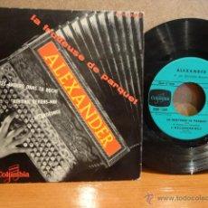 Discos de vinilo: ALEXANDER. LA FROTTEUSE DE PARQUET. EP / COLUMBIA - FRANCIA - 1958. MUY RARO. CALIDAD NORMAL ***/***. Lote 43338626