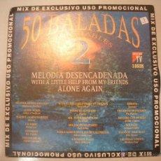 Discos de vinilo: MAGNIFICO SINGLE DE -LAS 50 MEJORES BALADAS -. Lote 43344083