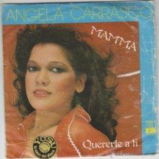 Discos de vinilo: ANGELA CARRASCO - MAMMA / QUERERTE A TÍ, SINGLE EDITADO POR EL SELLO ARIOLA EN 1979. Lote 43349277
