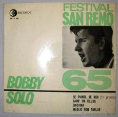 Discos de vinilo: BOBBY SOLO. EP SELLO VERGARA. RICORDI. EDICION ESPAÑOLA AÑO 1965. FESTIVAL DE SAN REMO 65. SINGLE.. Lote 43358625