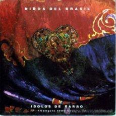 Discos de vinilo: NIÑOS DEL BRASIL; IDOLOS DE BARRO (CALIGULA 1992 MIX) PROMO UNA CARA. Lote 43365221
