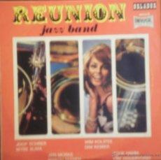 Discos de vinilo: EP REUNION JAZZ BAND - EDICION ESPAÑOLA - 10 PULGADAS - ORLADOR 1967. Lote 43366639