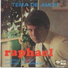 Discos de vinil: RAPHAEL,TEMA DE AMOR DEL 67. Lote 43369218