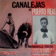 Discos de vinilo: CANALEJAS DE PUERTO REAL - EL MONAGUILLO TORERO - 1964. Lote 43369549