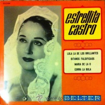 ESTRELLITA CASTRO - EP BELTER, 1968 (Música - Discos de Vinilo - EPs - Flamenco, Canción española y Cuplé)