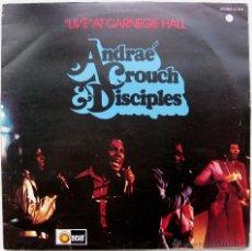 Discos de vinilo: ANDRAÉ CROUCH & THE DISCIPLES - LIVE AT CARNEGIE HALL - LP LIGHT RECORDS 1974 UK GOSPEL BPY. Lote 43374431